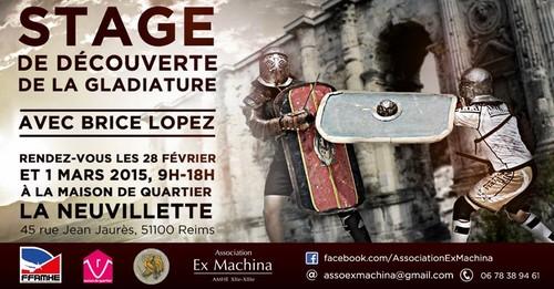 Découvrir la gladiature avec Brice Lopez, 28 février- 1er mars à Reims